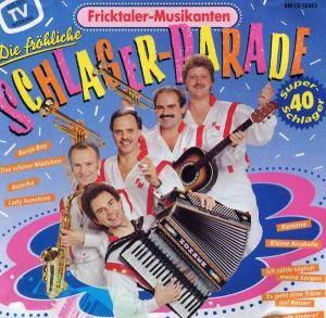 Ficktaler-Musikanten - Die fröhliche Schlagerparade