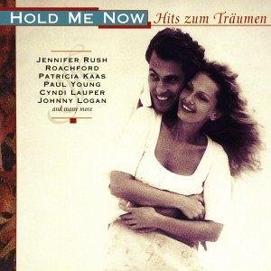 Hold me now - Hits zum Träumen