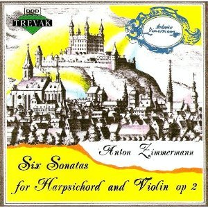 Anton Zimmermann - Six Sonatas for Harpsichord and Violin