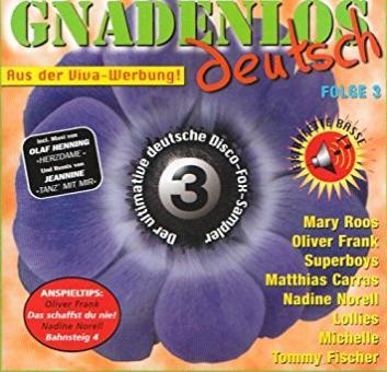 Gnadenlos deutsch folge 3