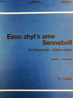 Esoo chyt's ame Senneball