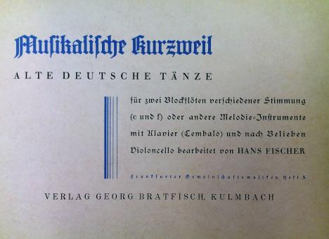 Musikalische kurzweil - Alte Deutsche Tänze