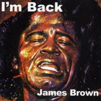 James Brown - I'm back