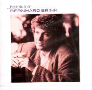 Bernhard Brink - ...hast du lust