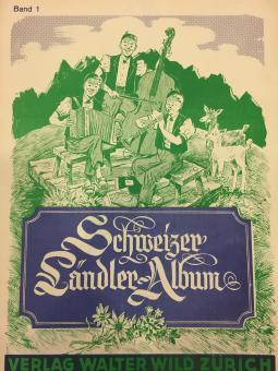 Schweizer Ländler-Album 1